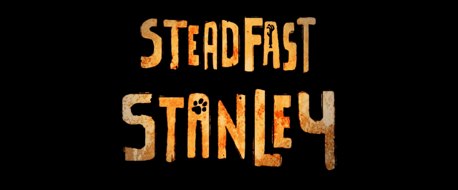 [Animation] Steadfast Stanley